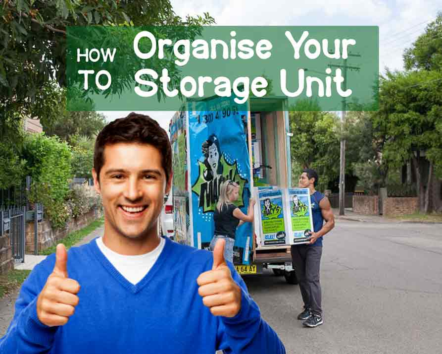How to Organise Your Storage Unit